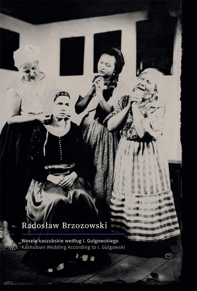 Wesele kaszubskie wg I. Gulgowskiego